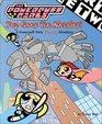 Powerpuff Girls: Pop Goes The Monster (pop-up Book) (PowerPuff Girls)