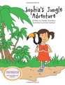 Sophia's Jungle Adventure Includes Yoga Poses and a ParentTeacher Guide  Learn be active and have fun