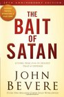 The Bait of Satan 20th Anniversary Edition Living Free from the Deadly Trap of Offense