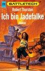 Ich bin Jadefalke Battletech 26