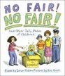 No Fair No Fair and Other Jolly Poems of Childhood