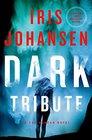 Dark Tribute (Eve Duncan, Bk 24)