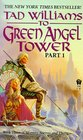 To Green Angel Tower, Part 1 (Memory, Sorrow, and Thorn)