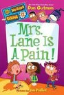 Mrs Lane Is a Pain