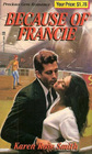 Because of Francie (Precious Gem Romance, No 48)