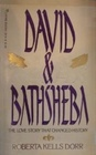 David and Bathsheba: The Love Story that Changed History