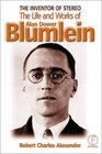 The Inventor of Stereo The Life and Works of Alan Dower Blumlein