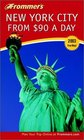 Frommer's New York City from 90 a Day 2003
