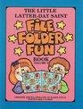 The Little LatterDay Saint File Folder Fun Book
