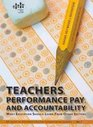 Teachers Performance Pay and Accountability What Education Should Learn from Other Sectors