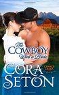 The Cowboy Wins a Bride (Cowboys of Chance Creek) (Volume 2)