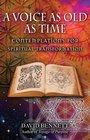 A Voice as Old as Time Contemplations for Spiritual Transformation