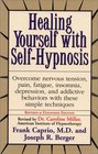 Healing Yourself With SelfHypnosis