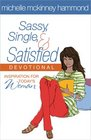Sassy Single and Satisfied Devotional Inspiration for Today's Woman