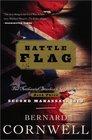 Battle Flag (Cornwell, Bernard. Starbuck Chronicles, V. 3.)