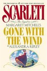 Scarlett The Sequel to Margaret Mitchell's Gone With the Wind/Deluxe Limited Edition