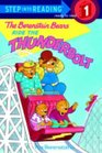 The Berenstain Bears Ride the Thunderbolt  (Berenstain Bears) (Step-into-Reading, Step 1)