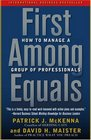First Among Equals  How to Manage a Group of Professionals