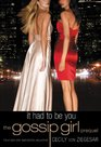 It Had to Be You (Gossip Girl, Prequel)