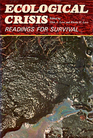 Ecological crisis: Readings for survival