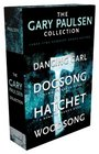 The Gary Paulsen Collection Dancing Carl Dogsong Hatchet Woodsong