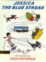 Jessica the Blue Streak Story and Pictures