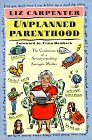 Unplanned Parenthood: : The Confessions of a Seventy-Something Surrogate Mother