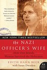 The Nazi Officer's Wife How One Jewish Woman Survived the Holocaust