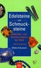 Edelsteine und Schmucksteine Alle Edel und Schmucksteine der Welt 1500 Einzelstcke