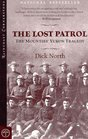 Lost Patrol The Mounties' Yukon Tragedy
