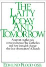 The Laity Today and Tomorrow