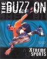 The Buzz on Xtreme Sports