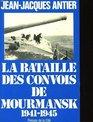 La bataille des convois de Mourmansk