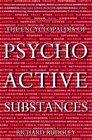 The Encyclopaedia of Psychoactive Substances