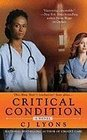 Critical Condition: A Novel (Angels of Mercy)