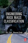 Engineering Rock Mass Classification Tunnelling Foundations and Landslides