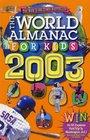 The World Almanac for Kids 2003 (World Almanac for Kids)