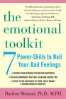 The Emotional Toolkit  Seven Power-Skills to Nail Your Bad Feelings