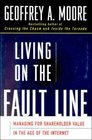 Living on the Fault Line  Managing for Shareholder Value in the Age of the Internet