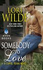 Somebody to Love (Cupid, Texas, Bk 3)