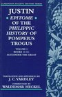 Justin Epitome of the Philippic History of Pompeius Trogus  Books 1112  Alexander the Great