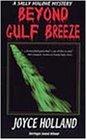 Beyond Gulf Breeze