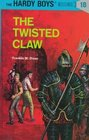 The Twisted Claw (Hardy Boys #18)