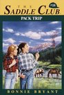Pack Trip (Saddle Club, Bk 18)