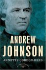 Andrew Johnson The American Presidents Series The 17th President 1865-1869