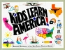 Kids Learn America Bringing Geography to Life With People Places and History