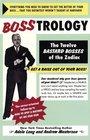 Bosstrology: The Twelve Bastard Bosses of the Zodiac