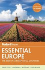 Fodor's Essential Europe The Best of 25 Exceptional Countries