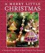 A Merry Little Christmas A Miniature Sleigh Full of Small Treats  Tiny Treasures