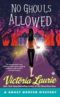 No Ghouls Allowed (Ghost Hunter, Bk 9)
